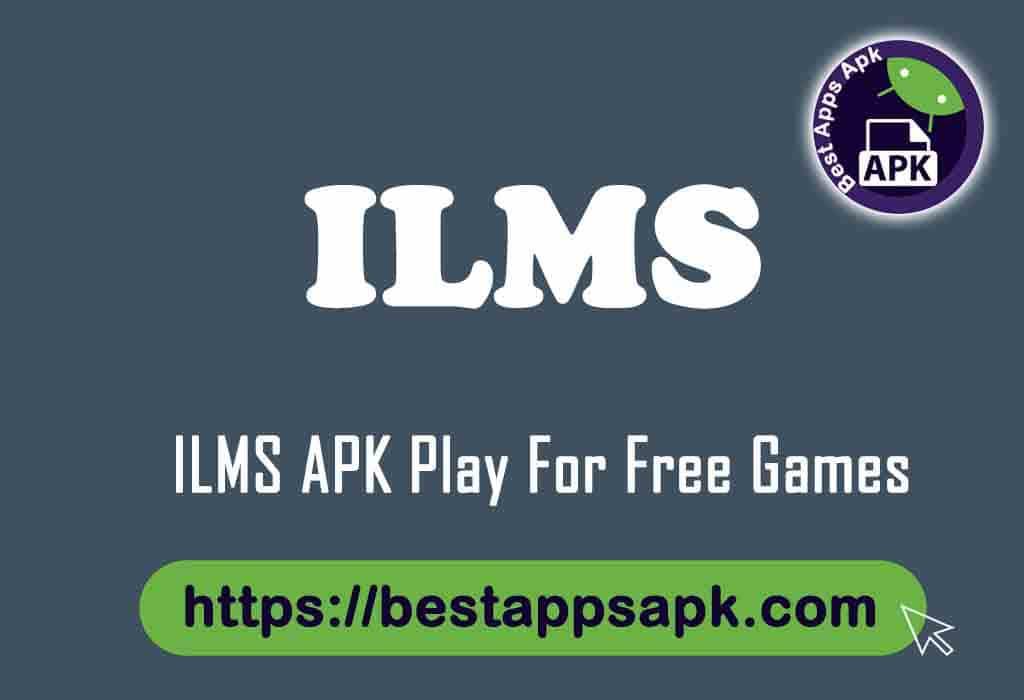 ILMS APK 1.8.12