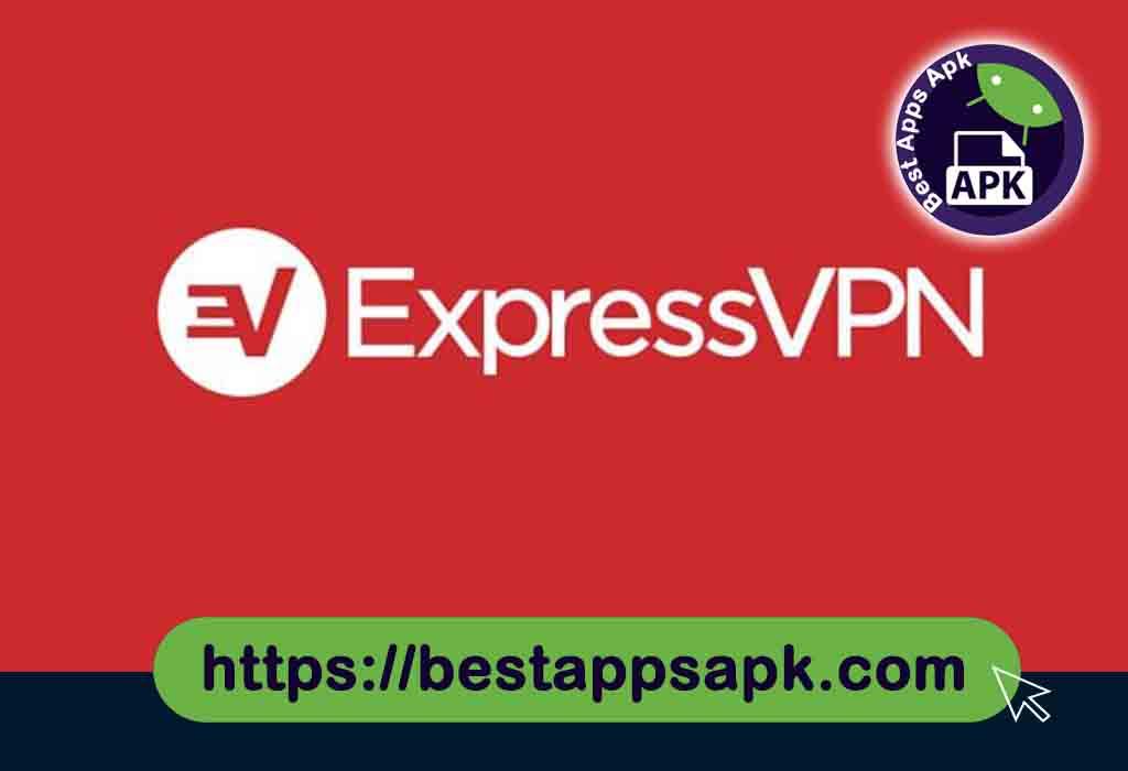 Express VPN MOD APK 7.11.0 Premium download latest version 2020
