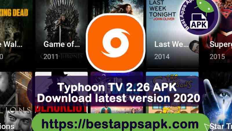 Typhoon TV 2.2.6 APK Download latest version 2020