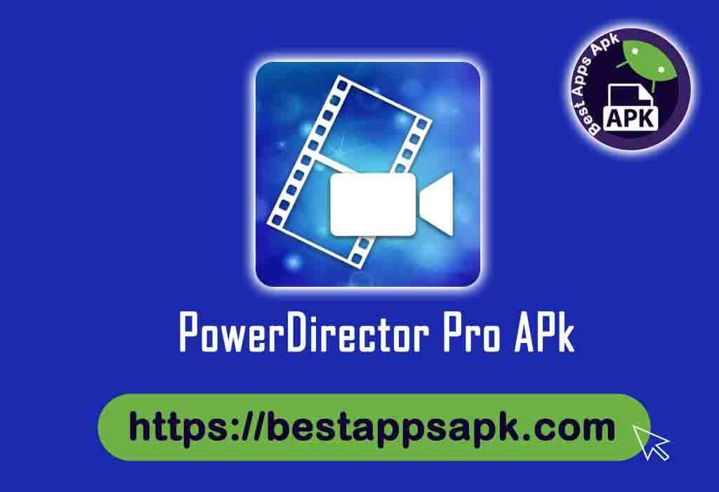 PowerDirector Premium APK 7.0.0